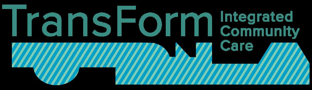 Transform Integrated Community Care